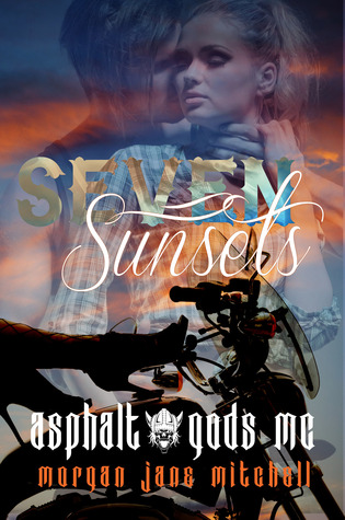 Seven Sunsets by Morgan Jane Mitchell