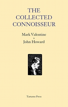The Collected Connoisseur by Mark Valentine
