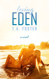 Loving Eden (Kissing Eden, #2)