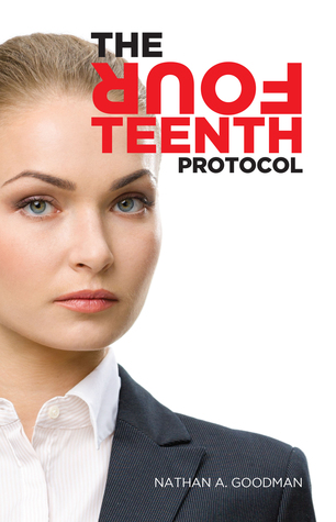 The Fourteenth Protocol by Nathan A. Goodman
