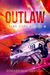 Outlaw (Rebel Stars: Book 1)