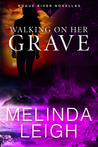 Walking on Her Grave (Rogue River #4)