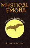 Mystical Emona: Soul's Journey