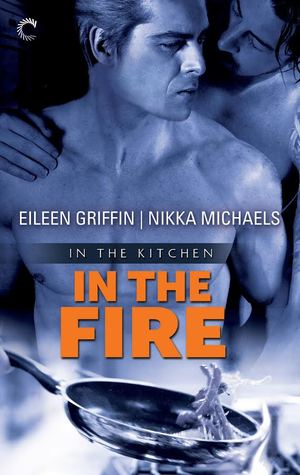In the Fire (In the Kitchen #2)