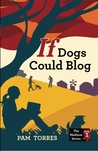 If Dogs Could Blog