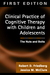 Clinical Practice of Cognitive Therapy with Children and Adol... by Robert D. Friedberg