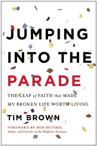 Jumping into the Parade by Tim  Brown