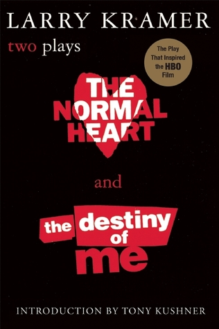The Normal Heart & The Destiny of Me (two plays)