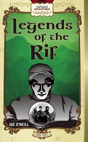 Legends of the Rif by Joe  O'Neill