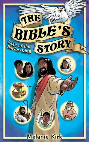 The Bible's Story by Melanie Kirk