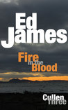Fire in the Blood (Scott Cullen Mysteries #3)