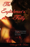 The Englishman's Folly by Solange St. Brice
