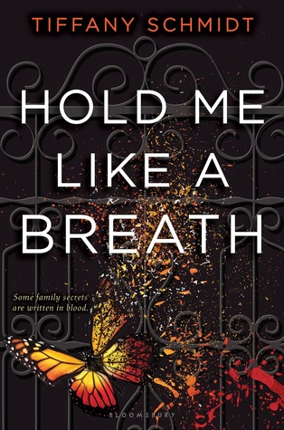 Hold Me Like a Breath by  Tiffany Schmidt   book cover