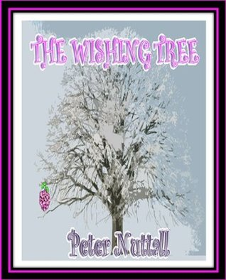 The Wishing Tree Peter Nuttall
