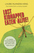 Lost, Kidnapped, Eaten Alive! by Laurie McAndish King