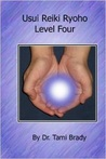 Usui Reiki Ryoho- Level Four