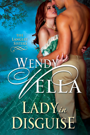 Lady In Disguise by Wendy Vella