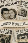 Movies in Our Time: Hollywood Mirrors and Mimics the Twentieth Century