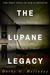 The Lupane Legacy (Joshua Denham and Devon Kerr, #1)