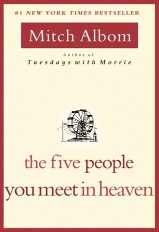 The Five People You Meet in Heaven by Mitch Albom