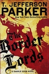 The Border Lords (Charlie Hood # 4)