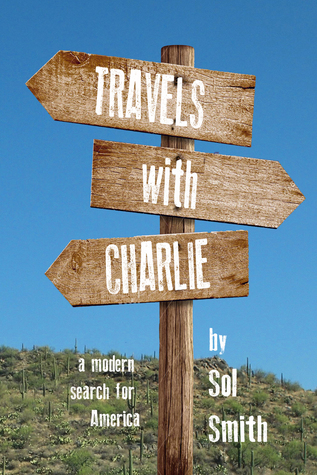 Travels with Charlie by Sol Smith