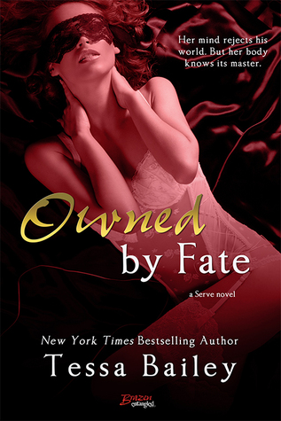 Owned by Fate (Serve, #1)
