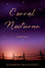 Corral Nocturne by Elisabeth Grace Foley