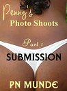 Penny's Photo Shoots - Part 1 by PN MUNDE