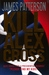Kill Alex Cross (Alex Cross, #18)