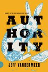 Authority (Southern Reach Trilogy, #2)