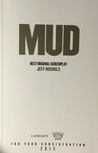 Mud: The Shooting Script