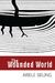 The Wounded World