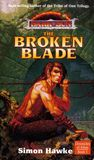 The Broken Blade (Dark Sun: Chronicles of Athas, #3)