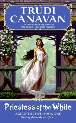 Review Priestess of the White (Age of the Five #1) by Trudi Canavan PDF