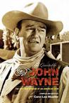 Quotable John Wayne: The Grit and Wisdom of an American Icon