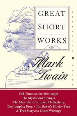 Great Short Works by Mark Twain