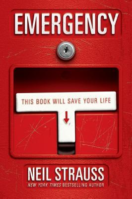 Emergency by Neil Strauss