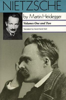Nietzsche, Volumes One and Two by Martin Heidegger