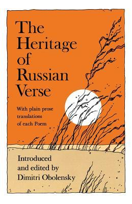 The Heritage of Russian Verse by Dimitri Obolensky