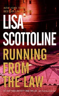 Running from the Law by Lisa Scottoline