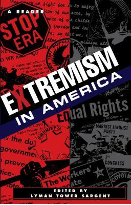 Extremism In America by Lyman Tower Sargent