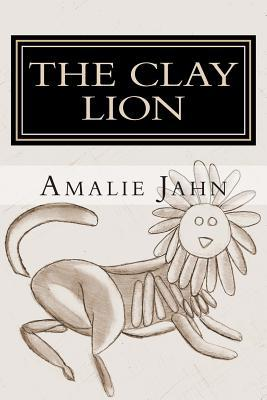 The Clay Lion (The Clay Lion, #1)