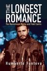 The Longest Romance: The Mainstream Media and Fidel Castro