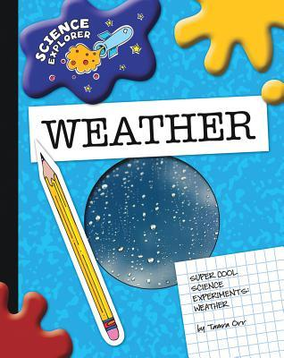 Super Cool Science Experiments: Weather