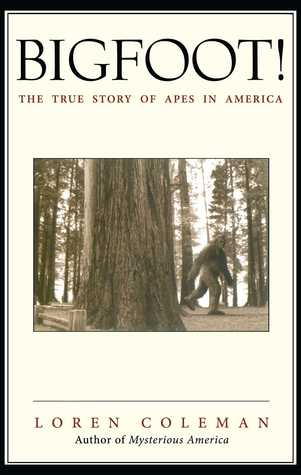 Bigfoot!: The True Story of Apes in America