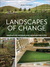 Landscape of Change: The Art of Renewal