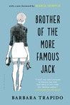 Brother of the More Famous Jack: A Novel