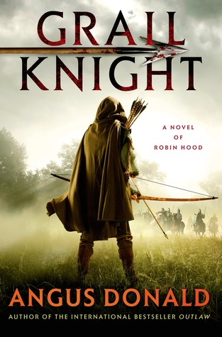 Grail Knight by Angus Donald