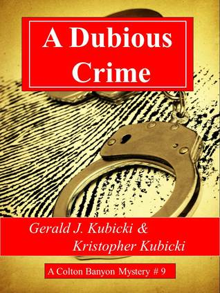 A Dubious Crime by Gerald J. Kubicki